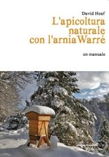David Heaf - L'apicoltura naturale con l'arnia Warré