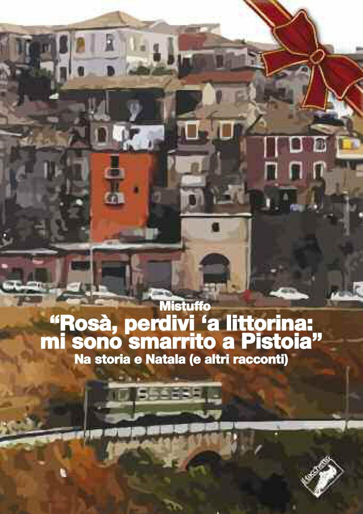 Rosà, perdivi 'a littorina: mi sono smarrito a Pistoia