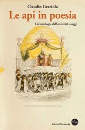 Claudio Graziola, Le api in poesia