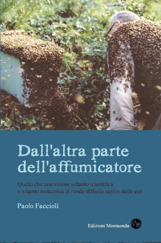 NOVITA' SETTEMBRE: Dall'altra parte dell'affumicatore - di Paolo Faccioli
