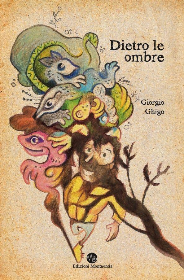 NOVITA' DICEMBRE: Dietro le ombre - di Giorgio Ghigo
