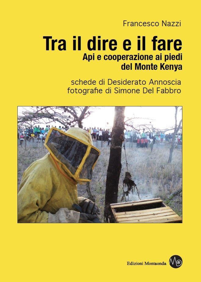 F. Nazzi – D. Annoscia - S. Del Fabbro, TRA IL DIRE E IL FARE